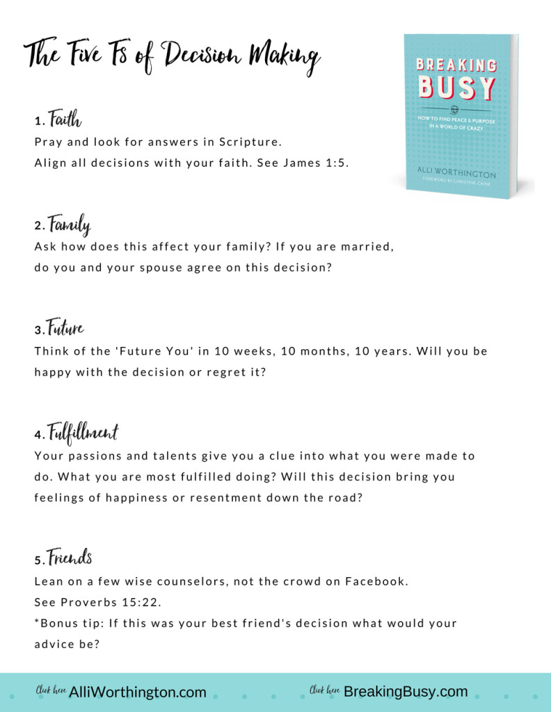Breaking Busy- Five F's of Decision Making from Alli Worthington
